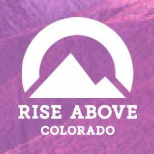 Rise Above Colorado